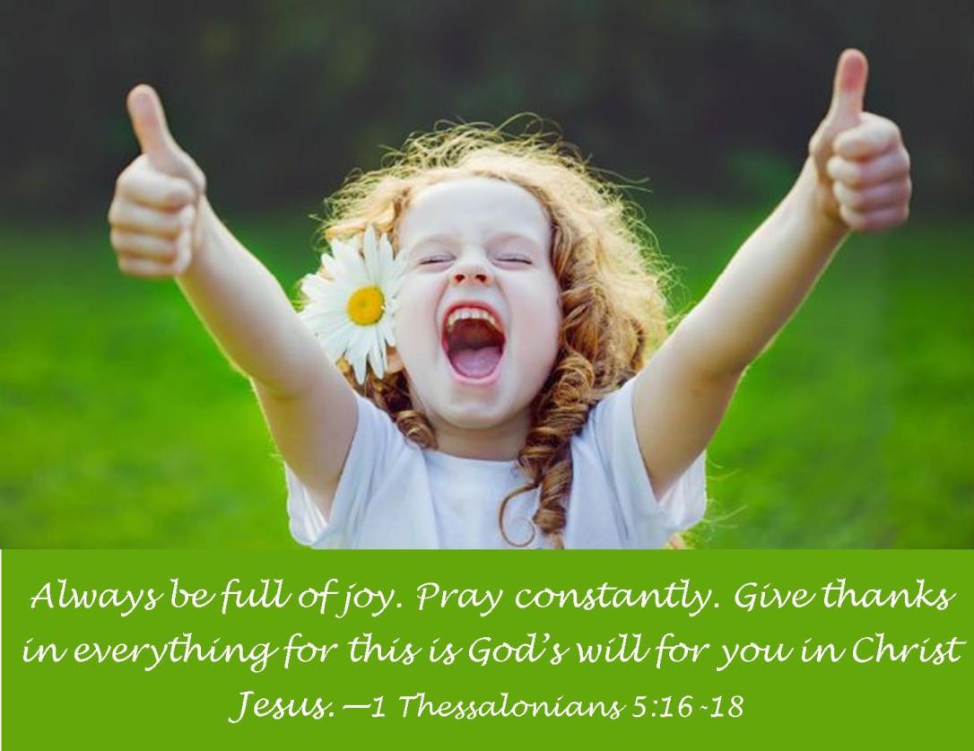 1 Thessalonians 5 16-18