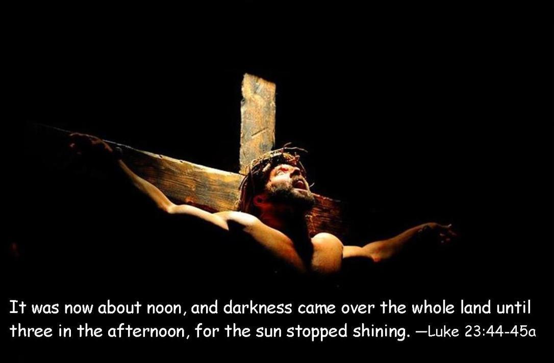 Luke 23 44-45