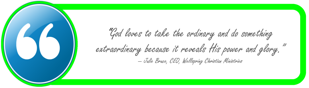God uses ordinary - my quote