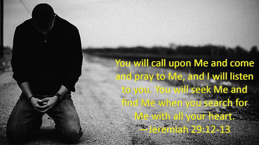 Jeremiah 29 12-13