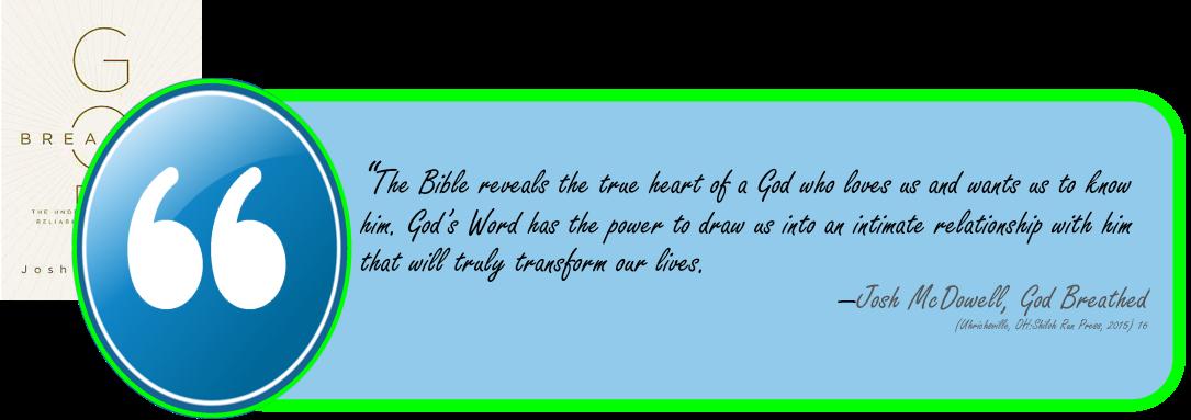 Bible reveals true heart of God-McDowell-God Breathed